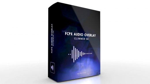 Pixel Film Studios-适用于Final Cut Pro X的FCPX音频覆盖微光5K(macOS)缩略图